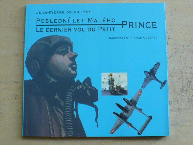 Villers - Poslední let Malého prince/Le dernier vol du Petit Prince (2000)