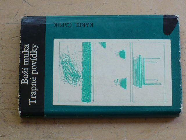 Čapek - Boží muka, Trapné povídky (1967)