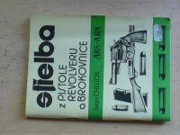 Chludil - Střelba s postole, revolveru a brokovnice (Ars-Arm 1992)