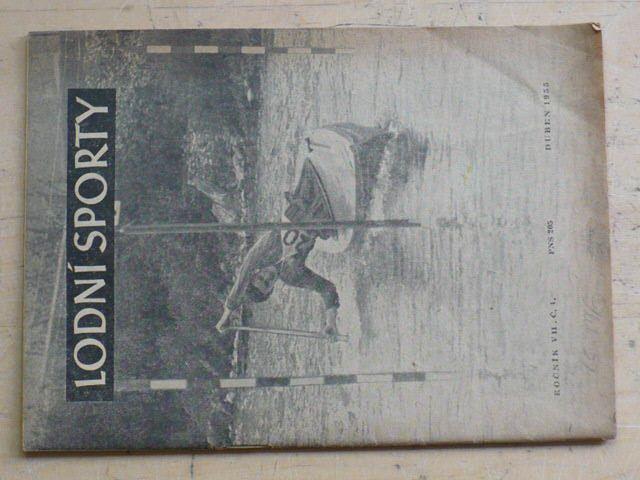 Lodní sporty 4 (1955) ročník VII.