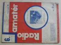 Radioamatér 6 (1931) ročník X.