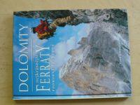Sombardier - Dolomity - nekrásnější ferraty - podrobný průvodce (2004)