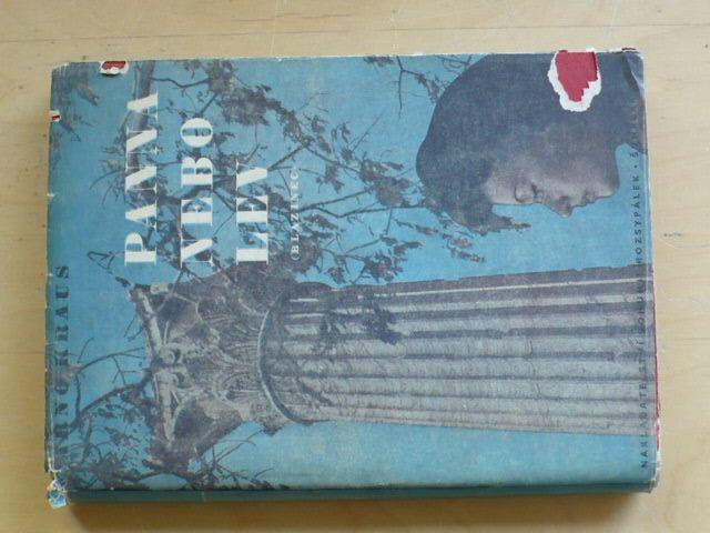 Arno Kraus - Panna nebo lev (1946) Blázinec, Trpaslíci - 2 knihy, kompletní