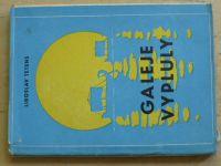 Tetens - Galeje vypluly (1961)