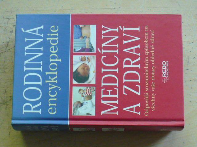 Rodinná encyklopedie medicíny a zdraví (2005)