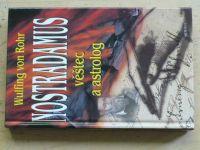 Rohr - Nostradamus věštec a astrolog (1999)