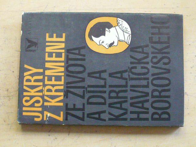 Štefánek - Jiskry z křemene - ze života a díla Karla Havlíčka Borovského, il.J.Lada (1977)