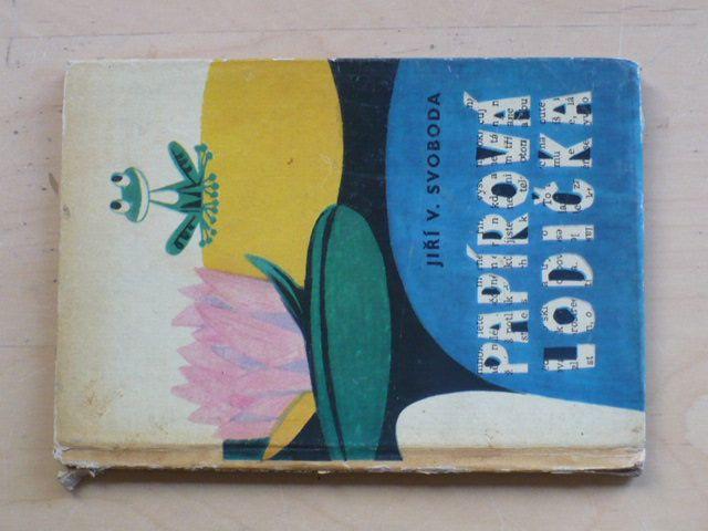 Svoboda - Papírová lodička (1963) il. Paleček