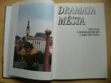 Dramata města - Dějinami Uherského Brodu a jeho obyvatel