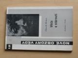 Zdeněk Hrůza - Věda o stárnutí (1966)