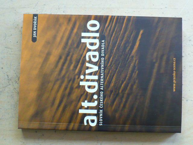 Dvořák - Alt. divadlo - slovník českého alternativního divadla (2000)