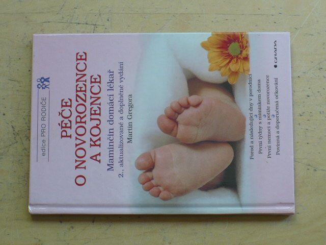 Gregora - Péče o novorozence a kojence - Maminčin domácí lékař (2002)