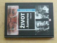 Hanuš, Smíšek - Život s kamerou i bez ní (2003)