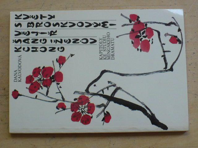 Kchung - Vějíř s broskvovými květy - Kapitoly ke studiu mingského dramatu (1993)