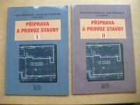 Měšťanová - Příprava a provoz stavby pro SPŠ a SOŠ stavební I., II. (2012)