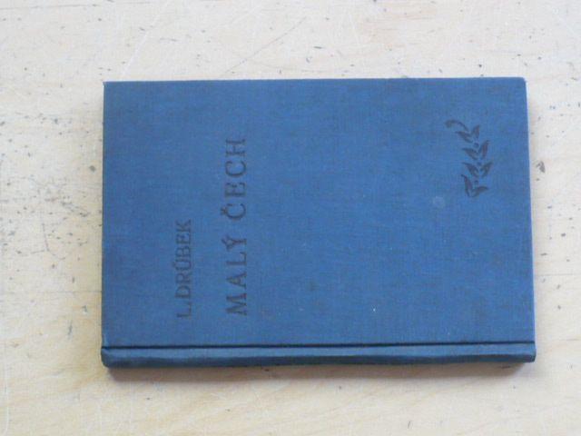 Dr. Drůbek - Malý Čech - praktická příručka české řeči ve čteních a hovorech (1919)
