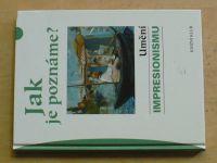 Düchting - Jak je poznáme? Umění impresionismu (2006)