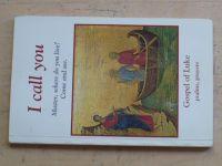 Gospel of Luke - I call you (1997)