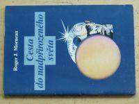 Morneau - Cesta do nadpřirozeného světa (1992)