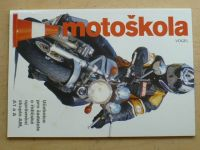 Motoškola - Učebnice pro žadatele o řidičské oprávnění skupin AM, A1 a A (2002)