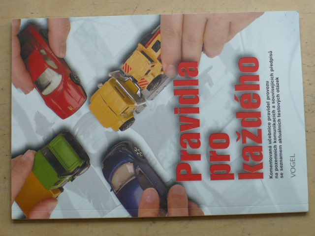 Pravidla pro každého - Komentovaná učebnice pravidel provozu (2003)