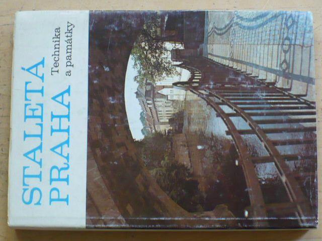 Staletá Praha - Technika a památky (1983)
