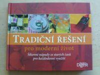 Tradiční řešení pro moderní život (2011)