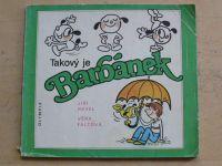 Havel, Faltová - Takový je Barbánek (1989)