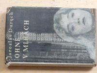 Jaroslav Durych - Ohně v mlhách (Obrazy) (1932)