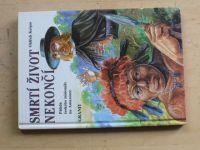 Kašpar - Smrtí život nekončí - Příběh českého misionáře na Amazonce (1993)