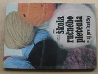 Pešková - Škola ručného pletenia aj pre laváčky (1985) slovensky