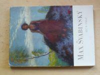 Max Švabinský 1873-1962 - katalog k výstavě (1973)