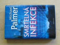 Palmer - Smrtelná infekce (2003)