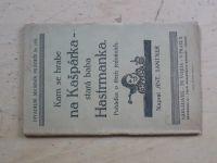 Santner - Kam se hrabe na Kašpárka - stará baba Hastrmanka - Pohádka o třech jednáních (nedatováno)