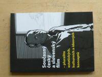 Současný český a slovenský film - pluralita estetických, kulturních a ideových konceptů (2010)