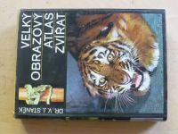 Staněk - Velký obrazový atlas zvířat (1973)