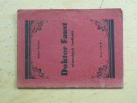 Stoklas - Doktor Johannes Faust - Stará německá hra loutková o 3 dějstvích (1929)