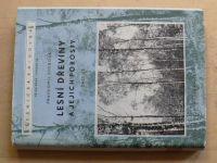 Svoboda - Lesní dřeviny a jejich porosty 3. díl (1957)