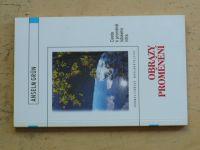 Grün - Obrazy proměnění (2001)