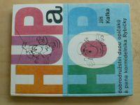 Kafka - Hup a Hop - Dobrodružství dvou opičáků a pana kormidelníka Rybičky (1981)