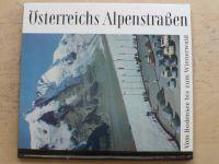 Österreichs Alpenstraßen - Vom Bodensee bis zum Wienerwald
