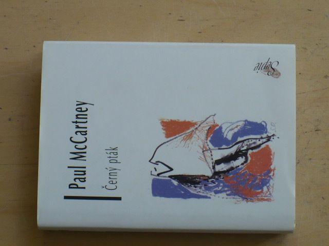 Paul McCartney - Černý pták (2004) Básně a texty 1965-99 - anlicky/česky