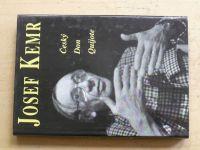 Cais - Josef Kemr - Český Don Quijote (1996)