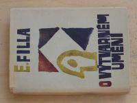 E. Filla - O výtvarném umění (1948)