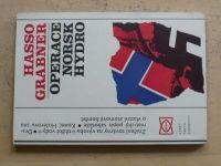 Hasso Grabner- Operace NORSK HYDRO (1977) 2. sv. válka