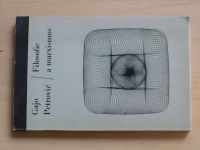 Petrović - Filosofie a marxismus (1968)