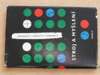 Rovenskij, Ujomov - Stroj a myšlení (1962) Filosofický nárys kybernetiky