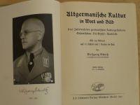 Schultz - Altgermanische Kultur in Wort und Bild (1941)  Stará germánská kultura slovem a obrazem