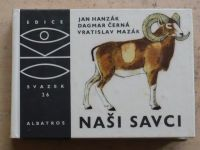 Hanzák - Naši savci (1970) OKO 26