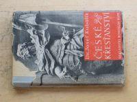 Kubalík - České křesťanství (1947)